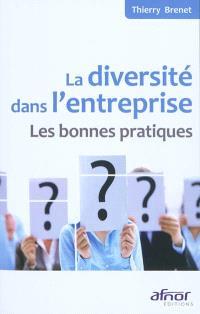 La diversité dans l'entreprise : les bonnes pratiques