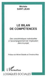 Le bilan de compétences : des caractéristiques individuelles à l'accompagnement de l'implication dans le projet