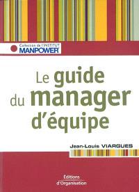 Le guide du manager d'équipe : les clés pour gérer vos ressources humaines