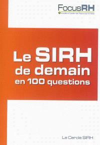 Le SIRH de demain en 100 questions