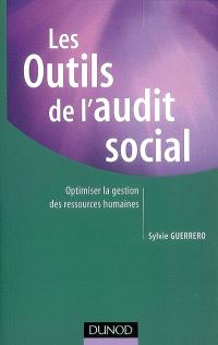 Les outils de l'audit social : optimiser la gestion des ressources humaines