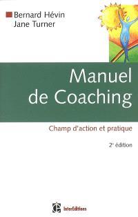 Manuel de coaching : champ d'action et pratique