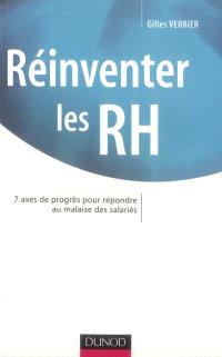 Réinventer les RH : 7 ans de progrès pour répondre au malaise des salariés