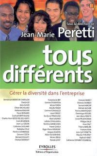 Tous différents : gérer la diversité dans l'entreprise