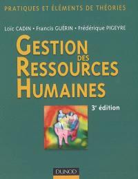 Gestion des ressources humaines : pratiques et éléments de théories