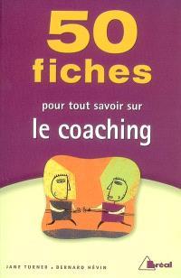 50 fiches pour tout savoir sur le coaching