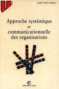 Approche systémique et communicationnelle des organisations