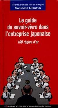 Business otsukai, le guide du savoir-vivre dans l'entreprise japonaise