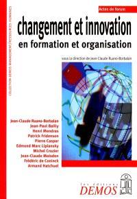 Changement et innovation : en formation et organisation