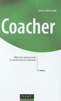 Coacher : efficacité personnelle et performance collective