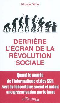 Derrière l'écran de la révolution sociale : quand le monde de l'informatique et des SSII sert de laboratoire social et induit une précarisation par le haut
