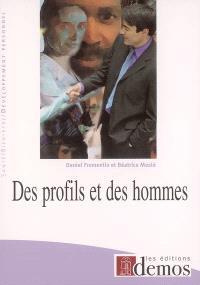 Des profils et des hommes