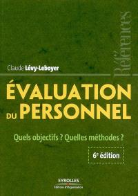 Évaluation du personnel : quels objectifs ? Quelles méthodes ?