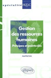 Gestion des ressources humaines : principes et points-clés