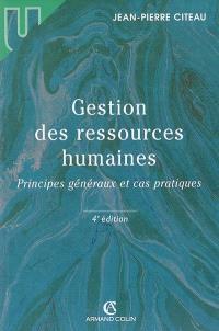 Gestion des ressources humaines : principes généraux et cas pratiques