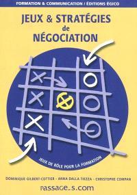 Jeux & stratégies de négociation