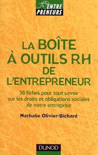 La boîte à outils RH de l'entrepreneur : 38 fiches pour tout savoir sur les droits et obligations sociales de votre entreprise