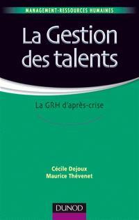 La gestion des talents : stratégie et outils