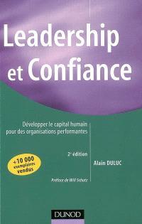 Leadership et confiance : développer le capital humain pour des organisations performantes