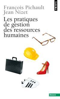 Les pratiques de gestion des ressources humaines : approches contingente et politique