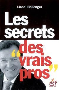 Les secrets des vrais pros