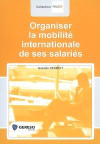 Organiser la mobilité internationale de ses salariés