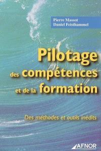 Pilotage des compétences et de la formation : des méthodes et outils inédits