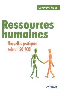 Ressources humaines : nouvelles pratiques selon l'ISO 9001