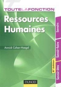 Toute la fonction ressources humaines : savoirs, savoir-faire, savoir-être