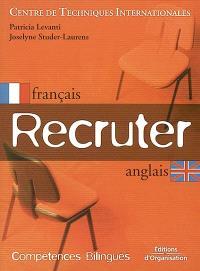 Recruter : français-anglais