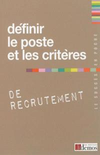 Définir le poste et les critères de recrutement