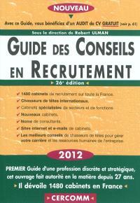 Guide des conseils en recrutement : 2012