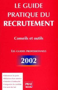 Le guide pratique du recrutement