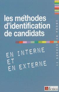 Les méthodes d'identification de candidats en interne et en externe