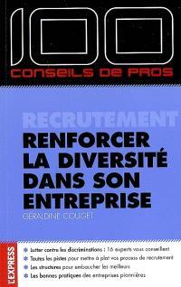 Recrutement, renforcer la diversité dans son entreprise