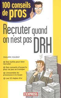 Recruter quand on est pas DRH