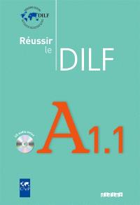 Réussir le DILF A1.1
