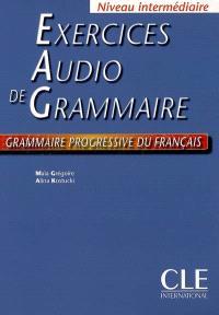 Exercices audio de grammaire : niveau intermédiaire