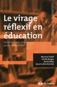 Le virage réflexif en éducation : où en sommes-nous 30 ans après Schön ?