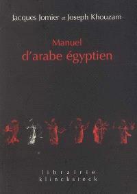 Manuel d'arabe égyptien : parler du Caire