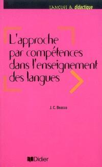 L'approche par compétences dans l'enseignement des langues : enseigner à partir du Cadre européen commun de référence pour les langues