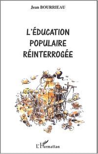 L'éducation populaire réinterrogée