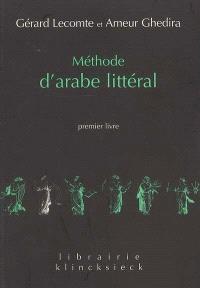 Méthode d'arabe littéral. Volume 1, Premier livre