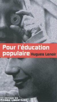 Pour l'éducation populaire, 1849-2009