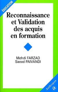 Reconnaissance et validation des acquis en formation