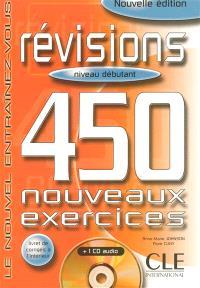 Révisions, niveau débutant : 450 exercices