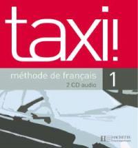 Taxi !, méthode de français niveau 1 : CD audio classe