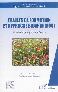 Trajets de formation et approche biographique : perspectives française et polonaise