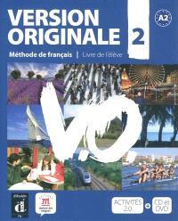 Version originale 2 : A2, méthode de français, livre de l'élève