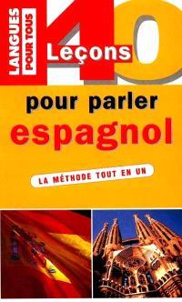 40 leçons pour parler espagnol